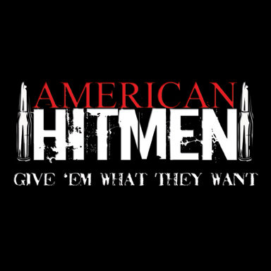 Local Review: American Hitmen – Give 'Em What They Want