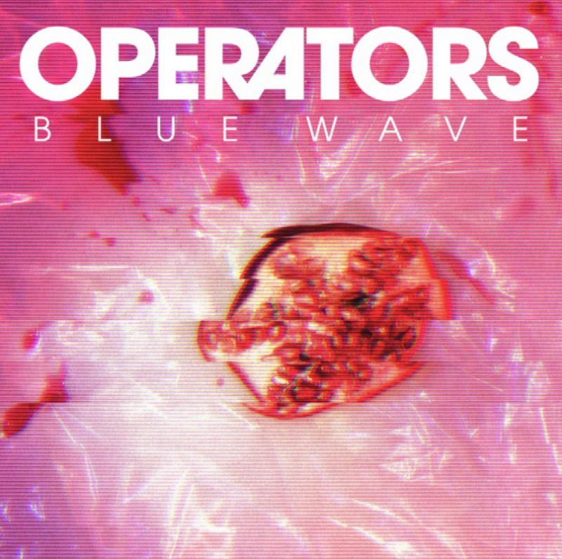 Review: Operators – Blue Wave
