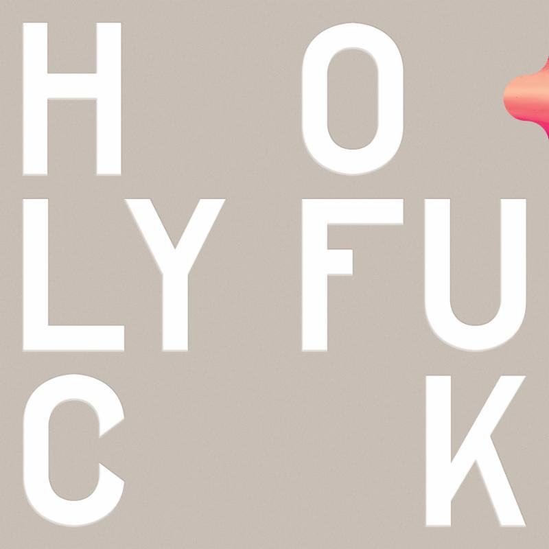 Review: Holy Fuck – Congrats