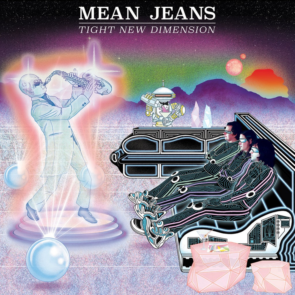 Review: Mean Jeans – Tight New Dimension