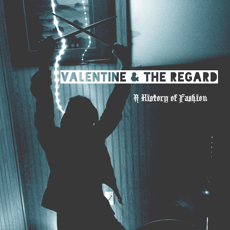 Local Review: Valentine & The Regard – A History of Fashion