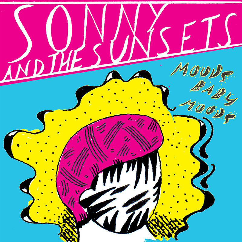 Review: Sonny & The Sunsets – Moods Baby Moods