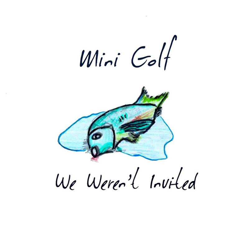 Local Review: mini golf – We Weren't Invited