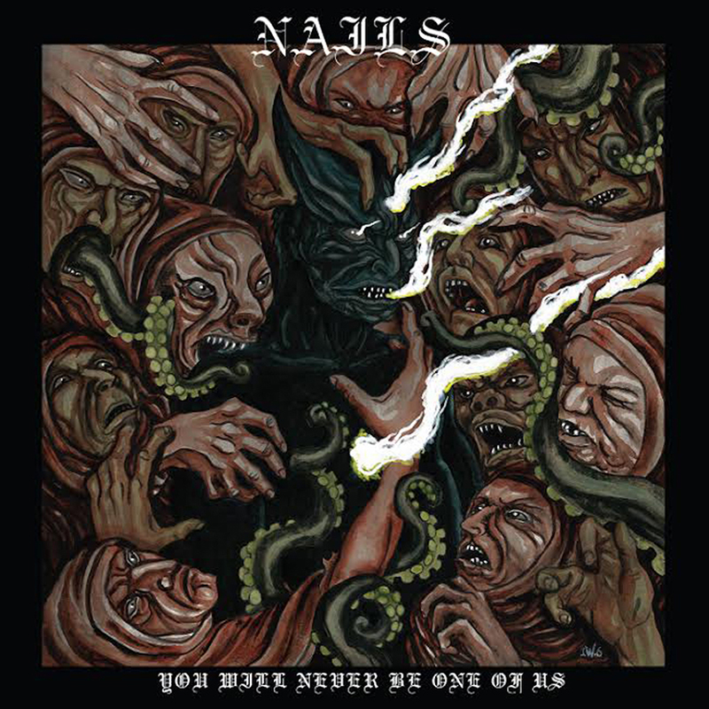 Review: NAILS – You Will Never Be One of Us