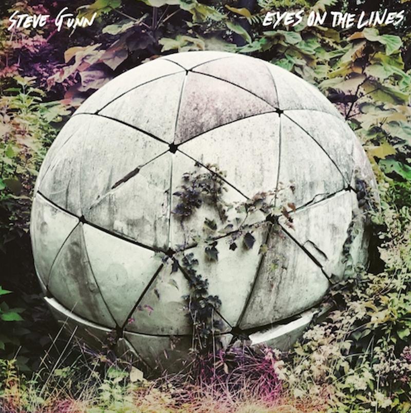 Review: Steve Gunn – Eyes On The Lines