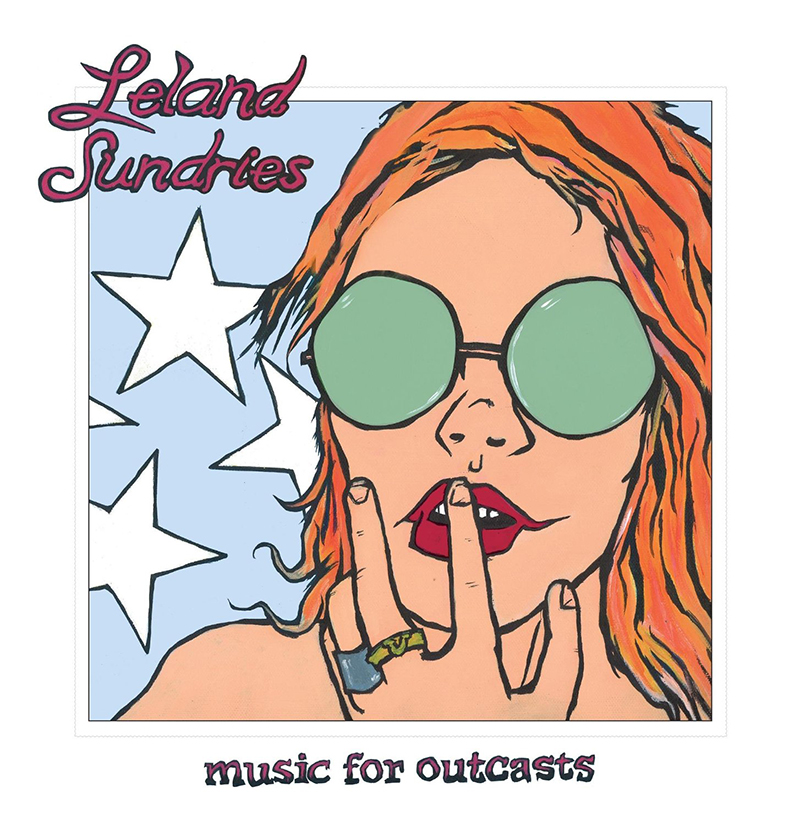 Review: Leland Sundries – Music for Outcasts