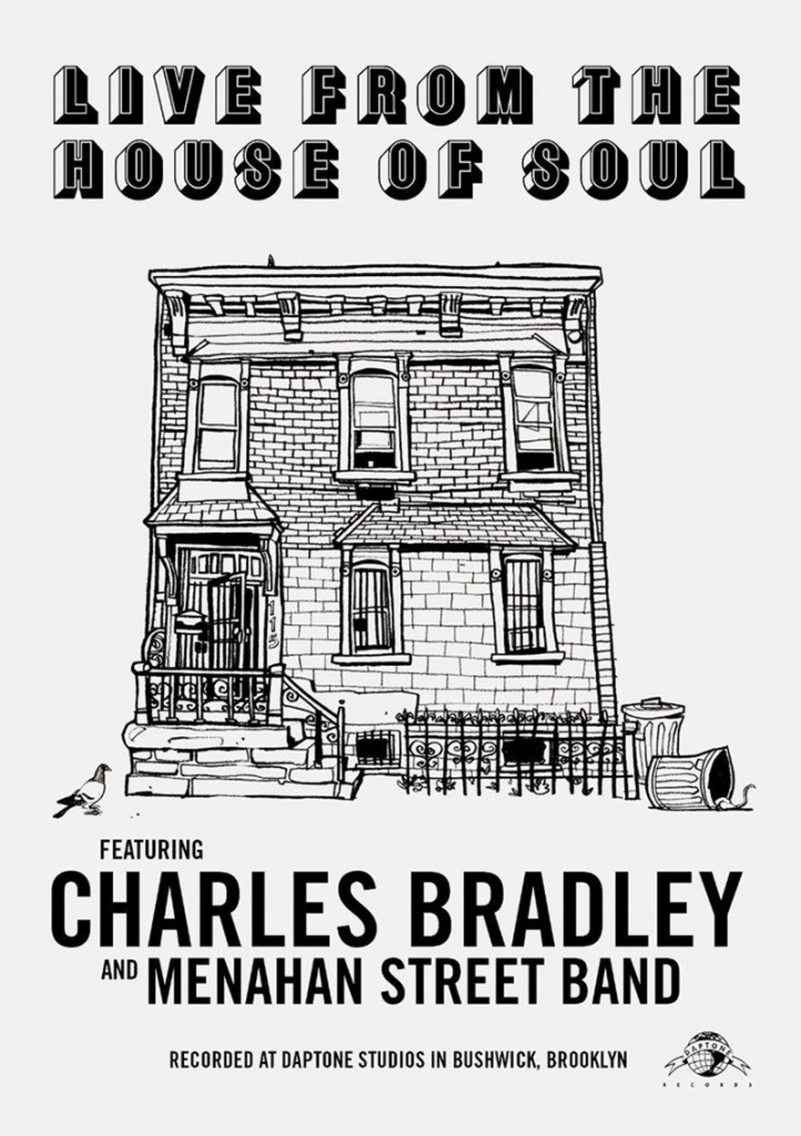 Review: Charles Bradley & Menahan Street Band-Live From The House Of Soul