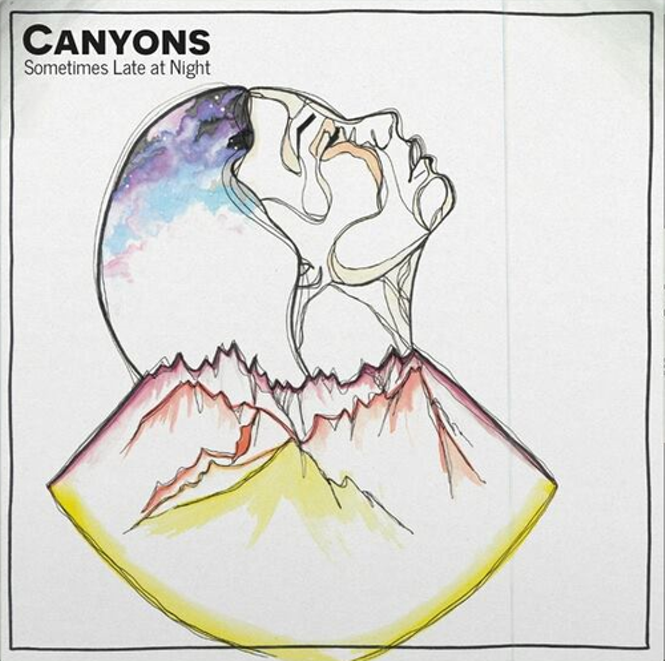 Local review: Canyons – Sometimes Late at Night