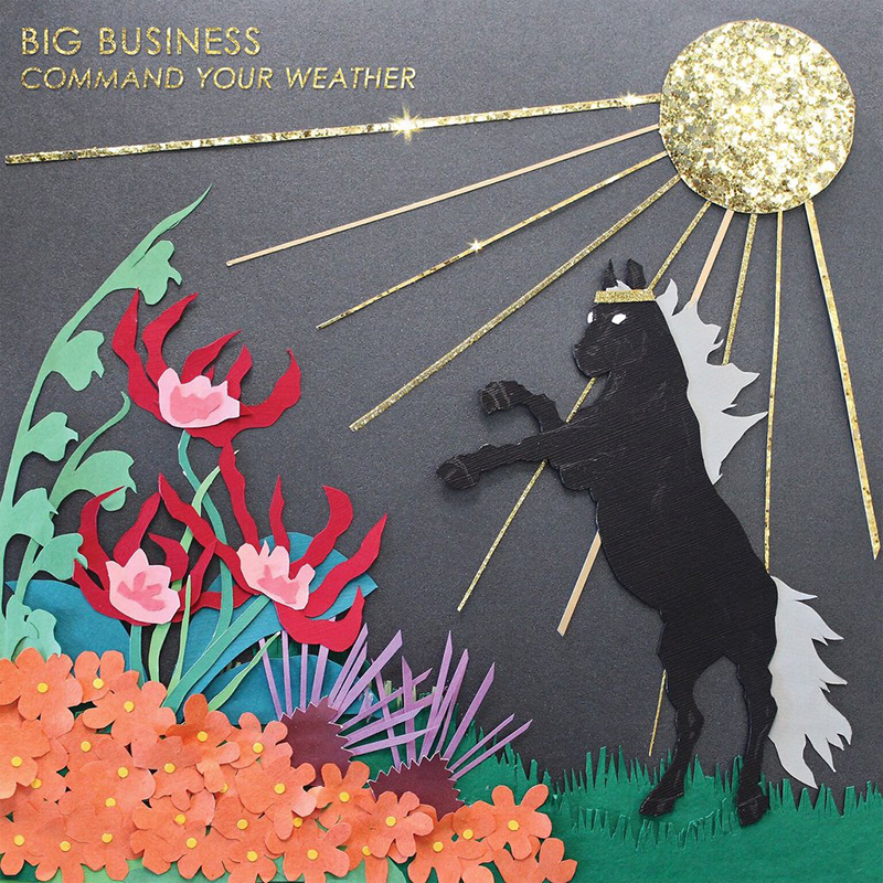Review: Big Business – Command Your Weather