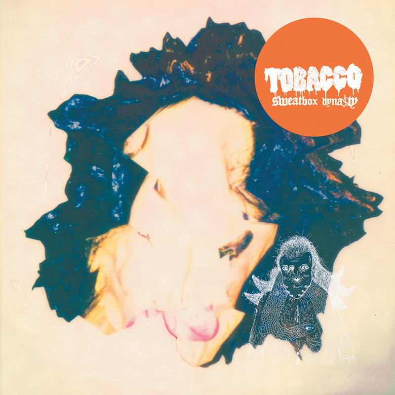 Tobacco - Sweatbox Dynasty