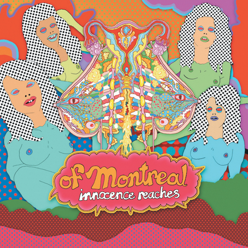 Review: of Montreal – Innocence Reaches