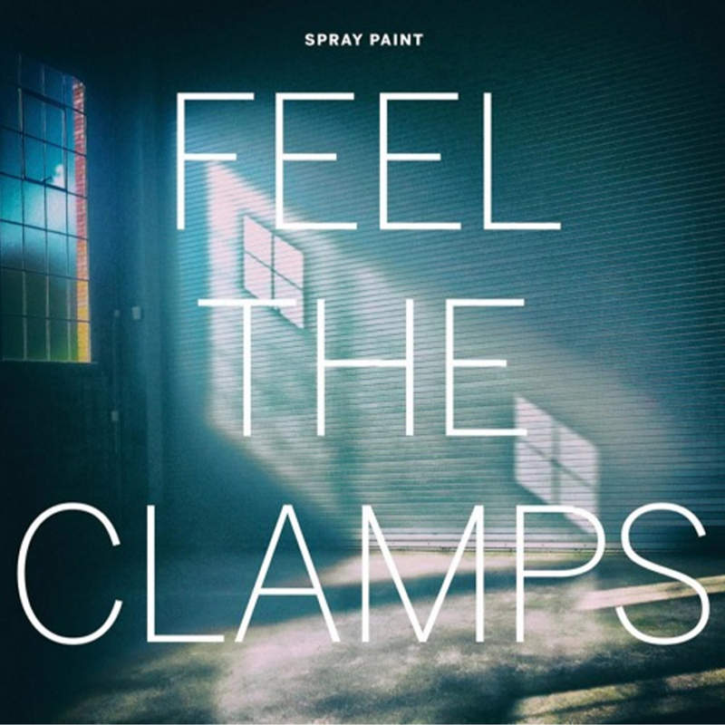 Review: Spray Paint – Feel The Clamps