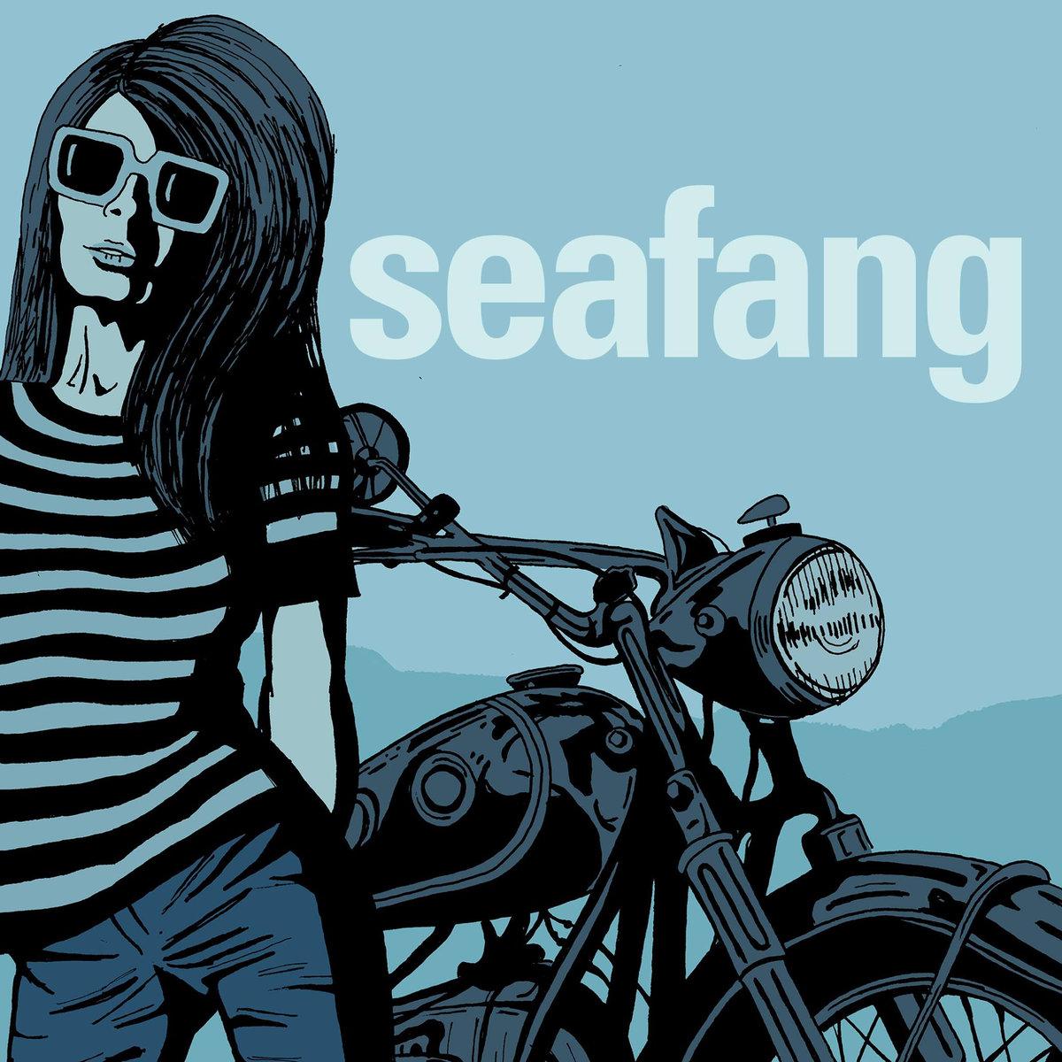 Seafang – Motorcycle Song
