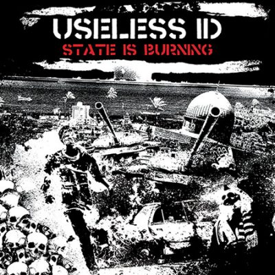 Useless ID – State Is Burning