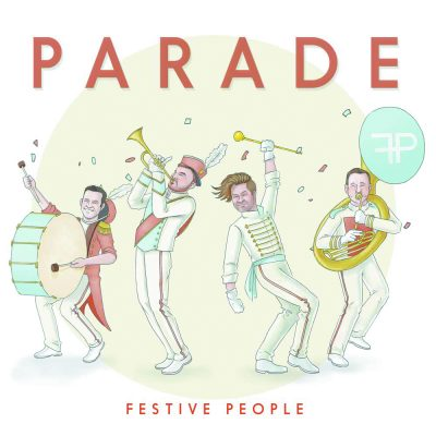 Festive People – Parade