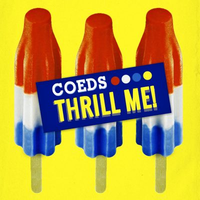 COEDS THRILL ME! New Granada Records Street: 09.02 Coeds = La Sera + Seratones