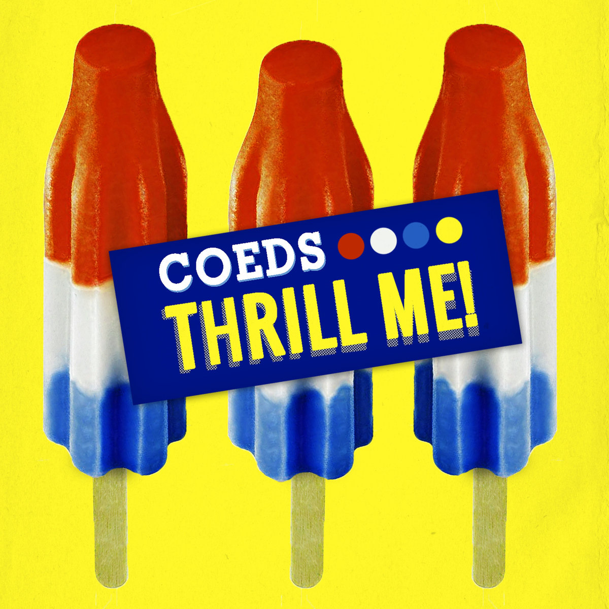 Coeds – Thrill Me
