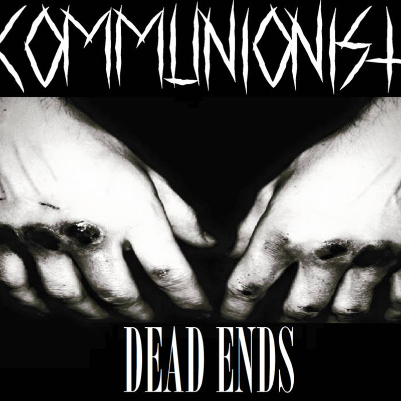 Review: Communionist – Dead Ends