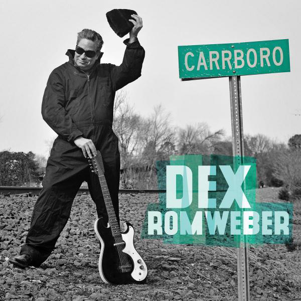 Review: Dex Romweber – Carrboro