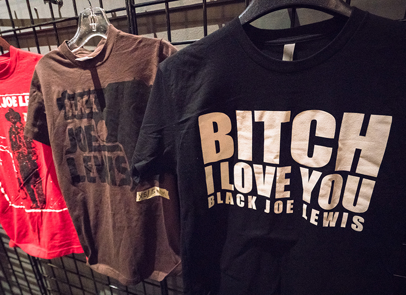 """Black Joe Lewis merchandise. """"Bitch, I love you"""" is the title of one of his more well-known songs. It also looks funny on a T-shirt. Photo: JoSavagePhotography.com"""