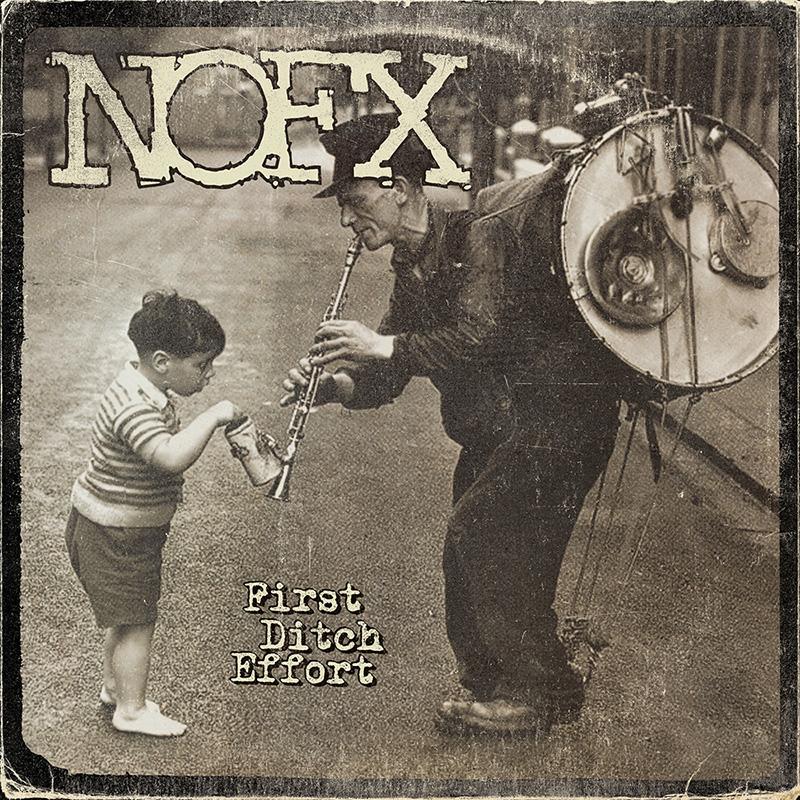 Review: NOFX – First Ditch Effort