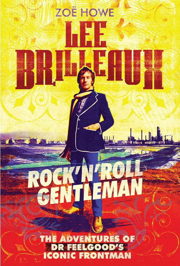 Review: Lee Brilleaux: Rock 'n' Roll Gentleman