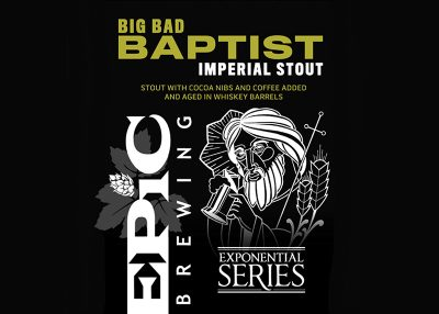 Big Bad Baptist - Imperial Stout   Epic Brewing