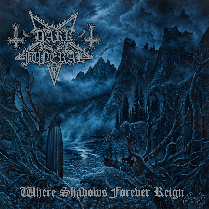 Review: Dark Funeral – Where Shadows Forever Reign