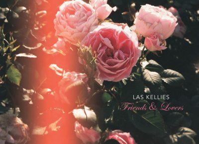 Las Kellies | Friends & Lovers | Fire Records