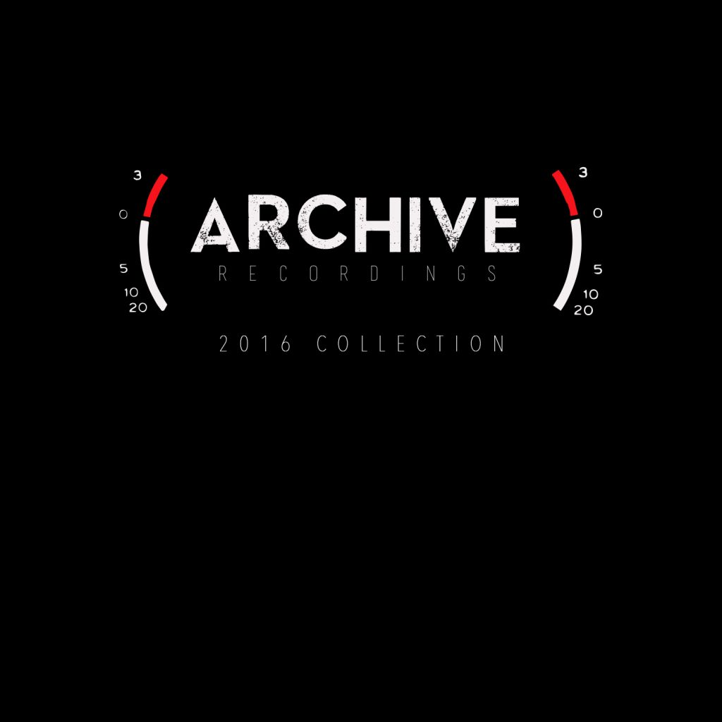 Local Review: Various Artists – Archive Recordings 2016 Collection