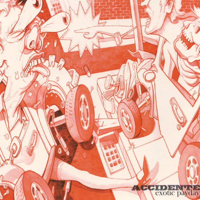 Local Review: Accidente – Exotic Payday