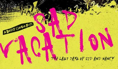 Sad Vacation: The Last Days Of Sid and Nancy | MVD Visual