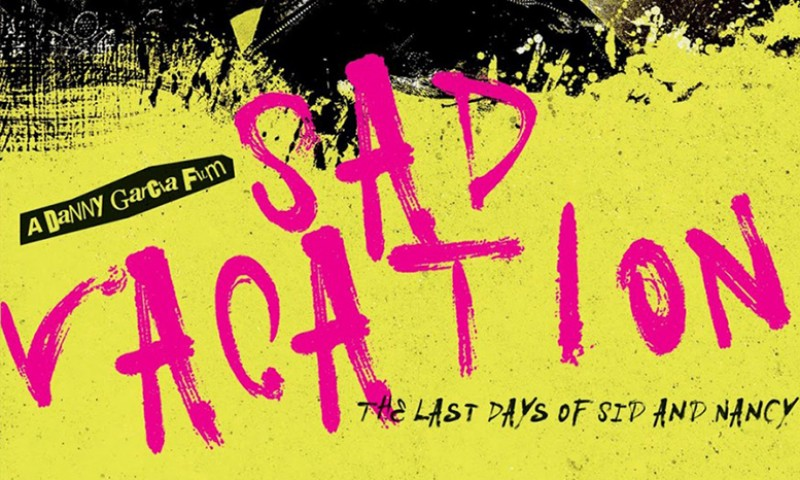 Sad Vacation: The Last Days Of Sid and Nancy | MVD Visual