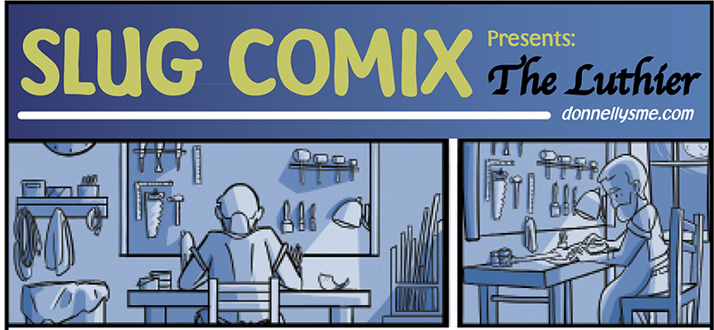 SLUG Comix: The Luthier