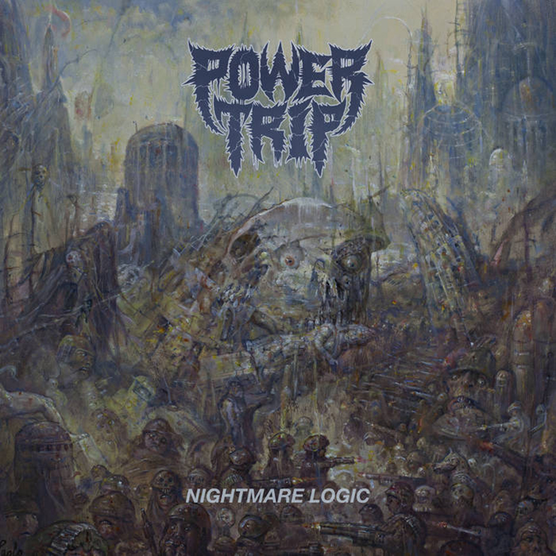 Power Trip | Nightmare Logic | Southern Lord