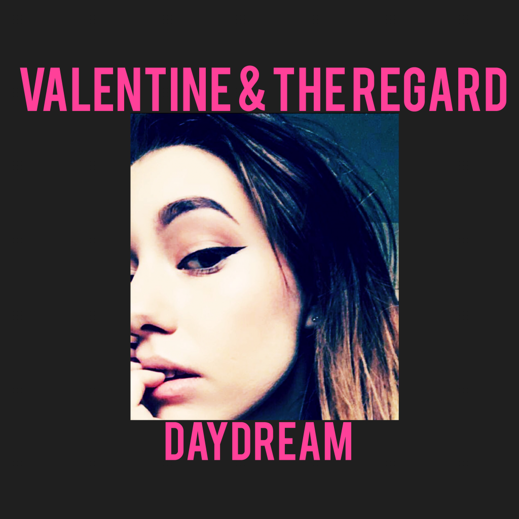 Local Review: Valentine And The Regard – Daydream