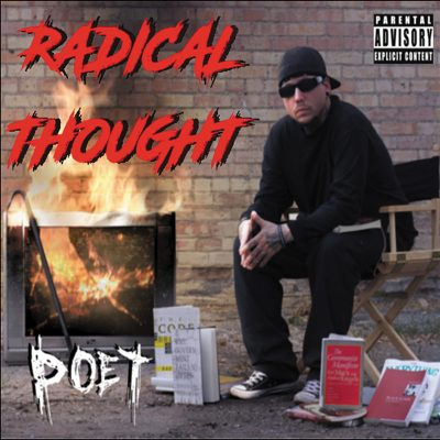 Poet |Radical Thought | Self-Released