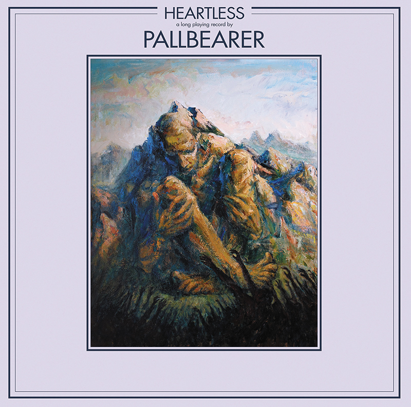 Pallbearer | Heartless | Profound Love