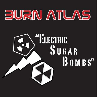 Burn-Atlas-Electric-Sugar-Bombs