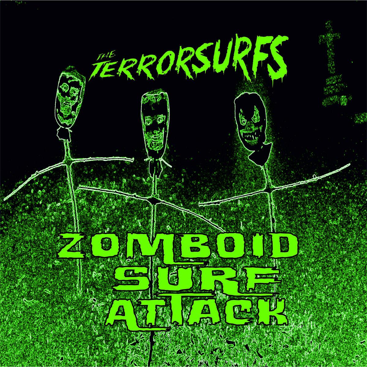 The Terrorsurfs –Zomboid Surf Attack