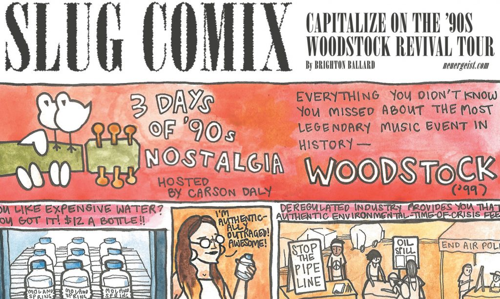 SLUG Comix: Capitalize on the '90s Woodstock Revival Tour