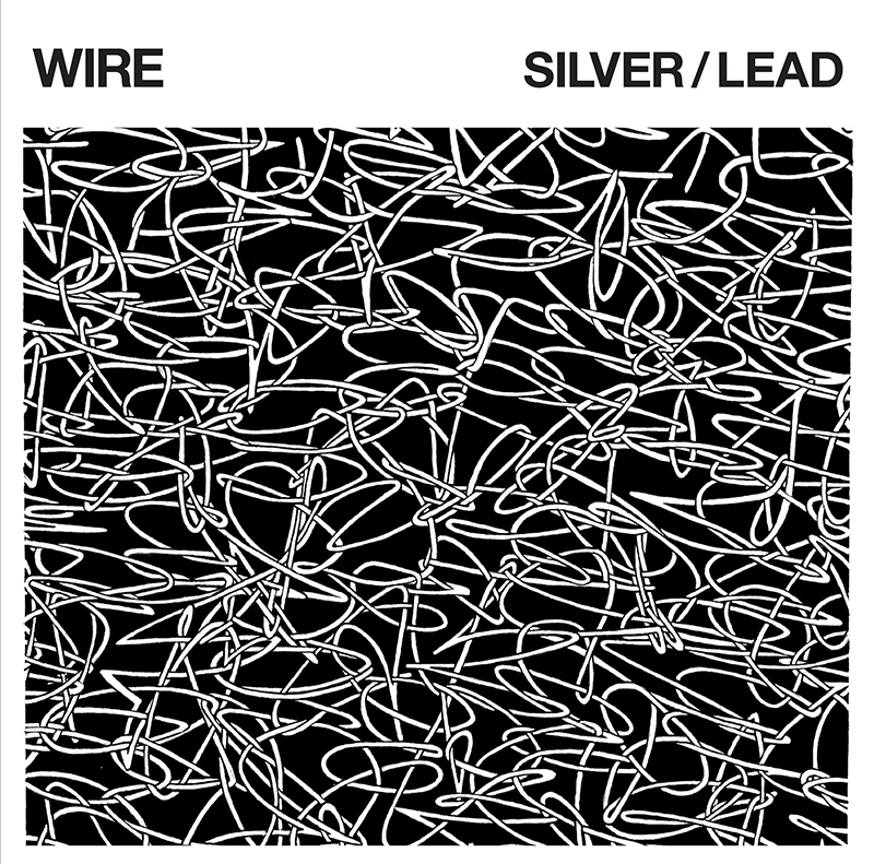 Review: Wire – Silver/Lead