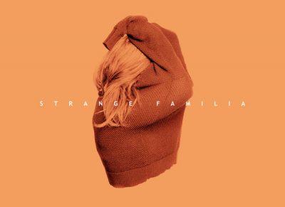 Strange Familia | Self-titled | Self-Released