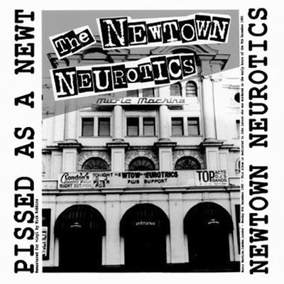 Newtown Neurotics – Pissed As A Newt