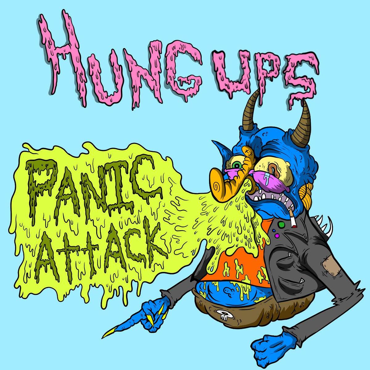 The Hung Ups   Panic Attack
