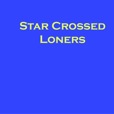 Star Crossed Loners | Self-titled
