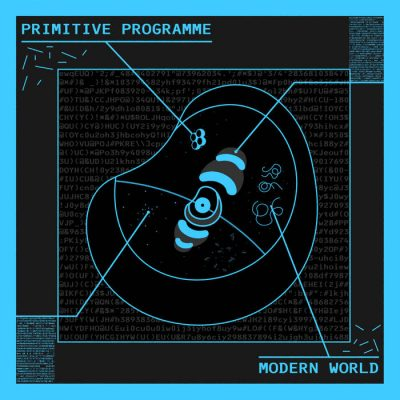 Primitive Programme | Modern World | Self-Released