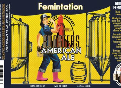 Femintation American Ale Roosters Brewing Co.