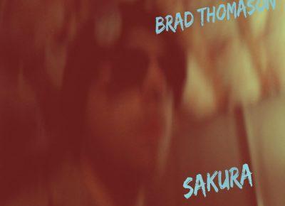 Brad Thomason | Sakura | Self-Released