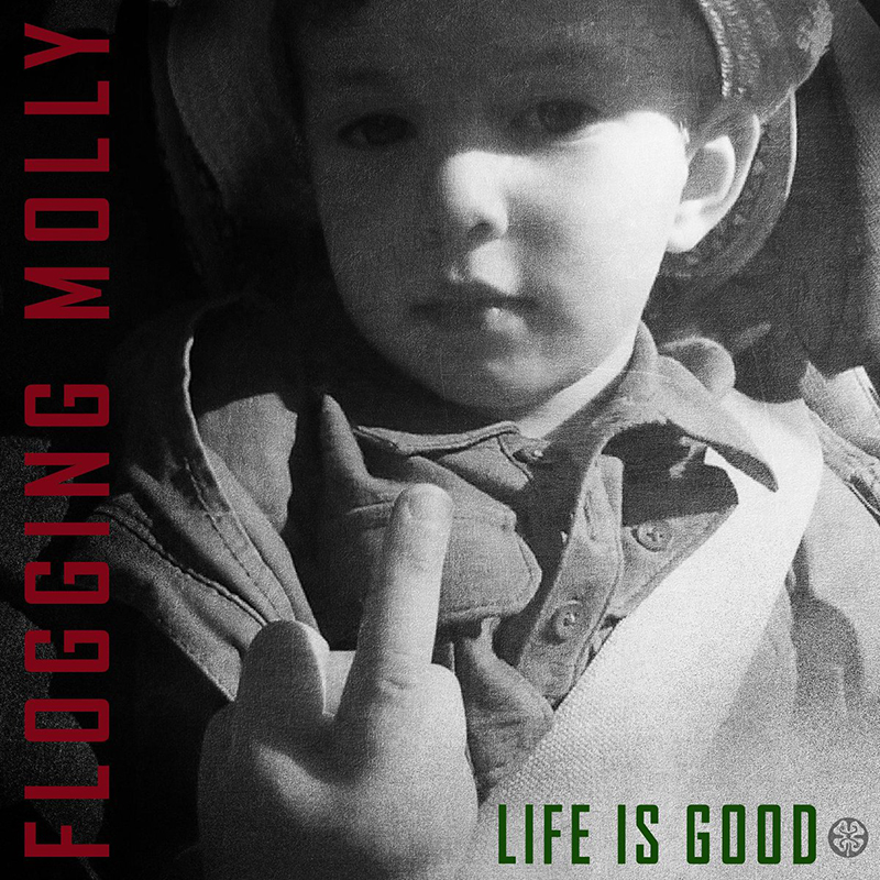 Review: Flogging Molly – Life is Good
